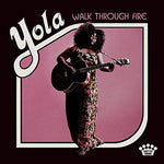 Yola - Walk Through Fire (Vinyl)