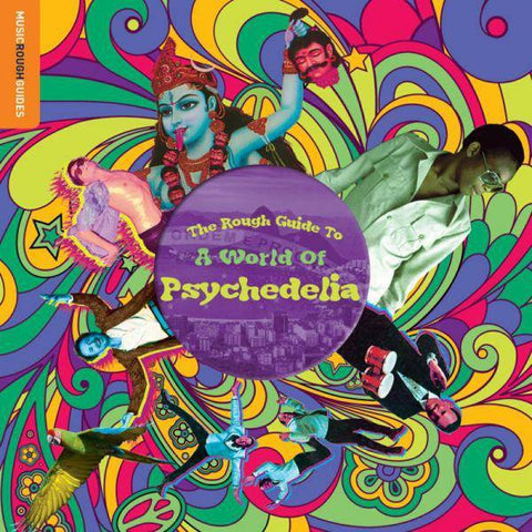 Various Artists - The Rough Guide To A World Of Psychedelia (Vinyl)