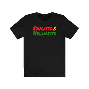Educated & Melanated Tee