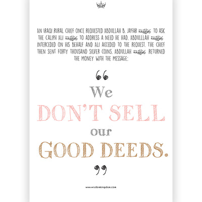 We don't sell our good deeds