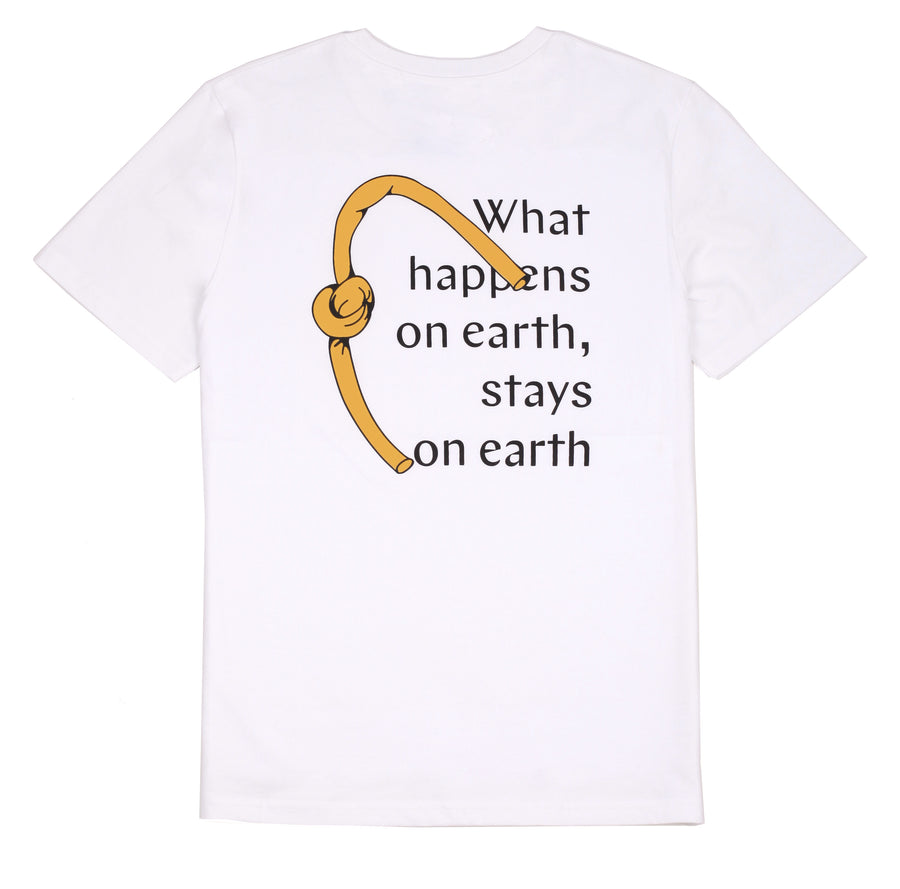 WHAT HAPPENS ON EARTH STAYS ON EARTH  TEE WHITE