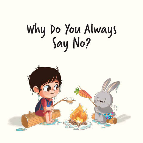 Jack Is Curious: Why Do You Always Say No? (Book 5)