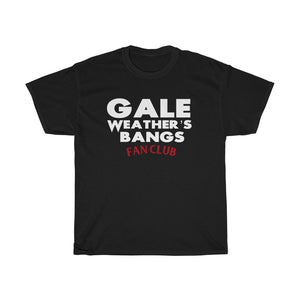 T-Shirt - Gale Weather's Bangs Fan Club - Scream Horror Movie Inspired Unisex  Tee