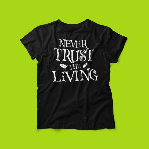 t-shirt-never-trust-the-living-beetlejuice-inspired-horror-unisex-tee-2_590x.jpg?v=1599021858