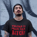 Welcome to Prime Time, B*tch! - Freddy Krueger A Nightmare on Elms Street Inspired Unisex Tee