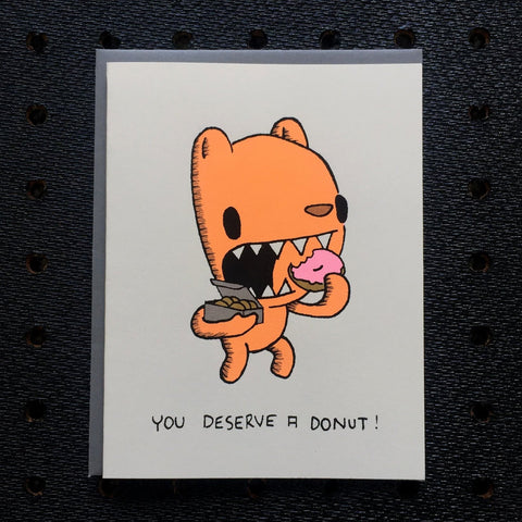 you deserve a donut! greeting card