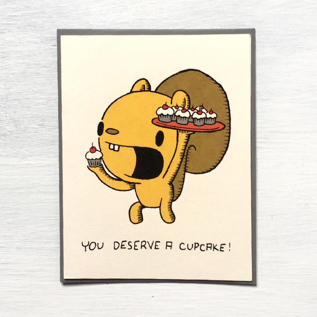 you deserve a cupcake! greeting card