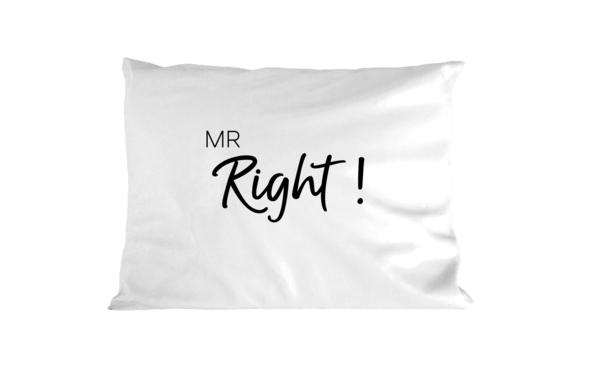 Mr Right - Pillowcase