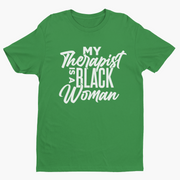 My Therapist Is A Black Woman Short Sleeve T-Shirt