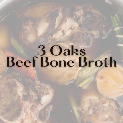3 Oaks Beef Bone Broth