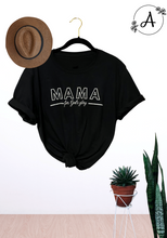 Load image into Gallery viewer, MAMA Shirt or Sweatshirt