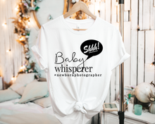 Load image into Gallery viewer, Baby Whisperer #NewbornPhotographer - Tee Shirt