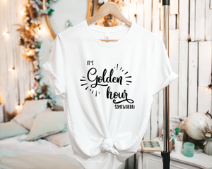 It's Golden Hour Somewhere! - Tee Shirt