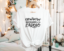 Load image into Gallery viewer, Newborn Photography is my Cardio - Tee Shirt
