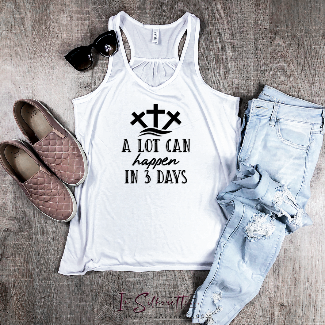 A Lot can happen in 3 Days - Ladies Razorback Tank
