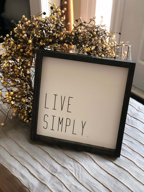 Live Simply Farmhouse Box Sign