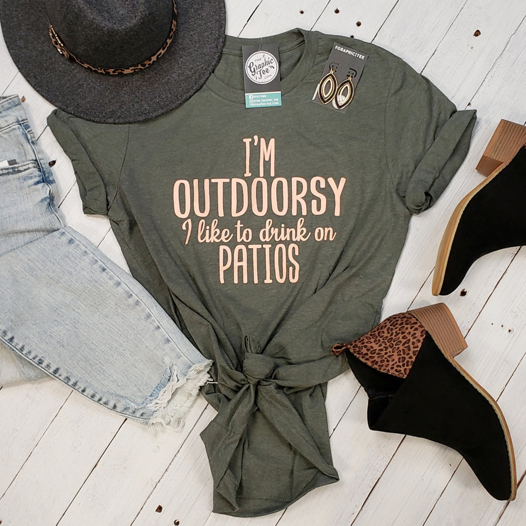 I'm Outdoorsy (I like to drink on patios) Unisex Tee