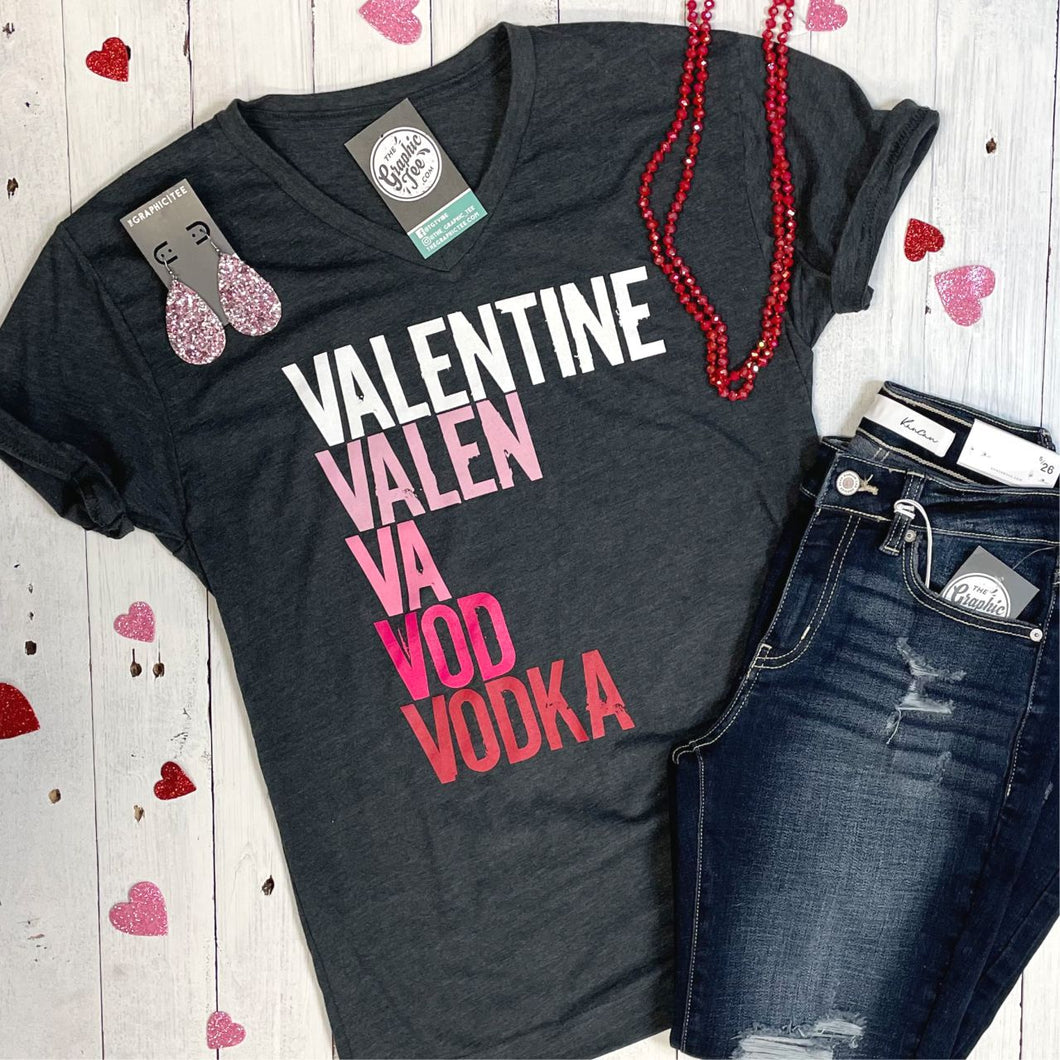 Valentine to Vodka - V-Neck Tee
