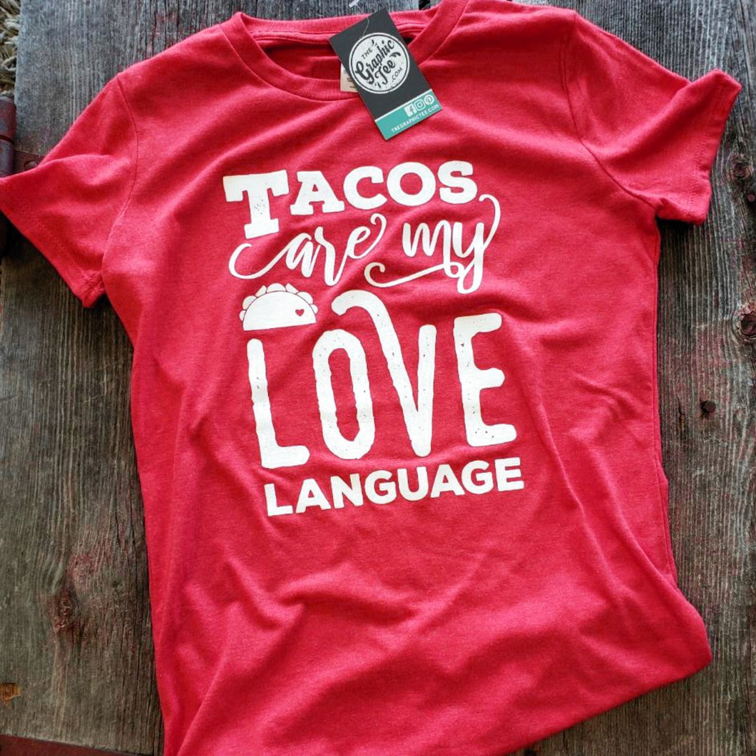 Tacos Are My Love Language - Unisex Tee