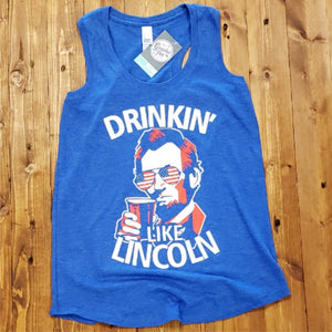Drinkin' Like Lincoln - Ladies Tank