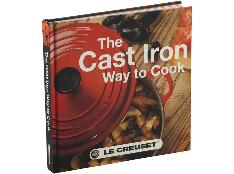 Le Creuset - The Cast Iron Way to Cook
