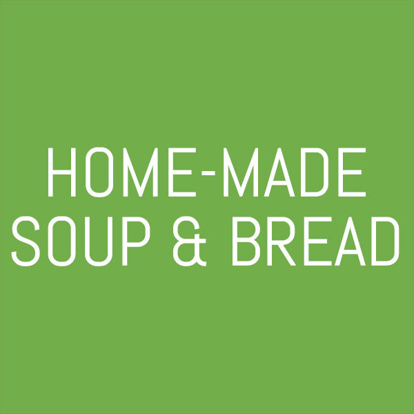 Home-made Soup & Bread (VG)