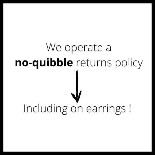 no quibble returns policy even on earrings