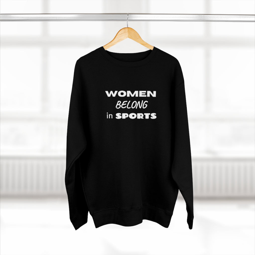 Women Belong in Sports Sweatshirt