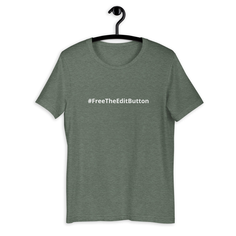 #FreeTheEditButton Tee