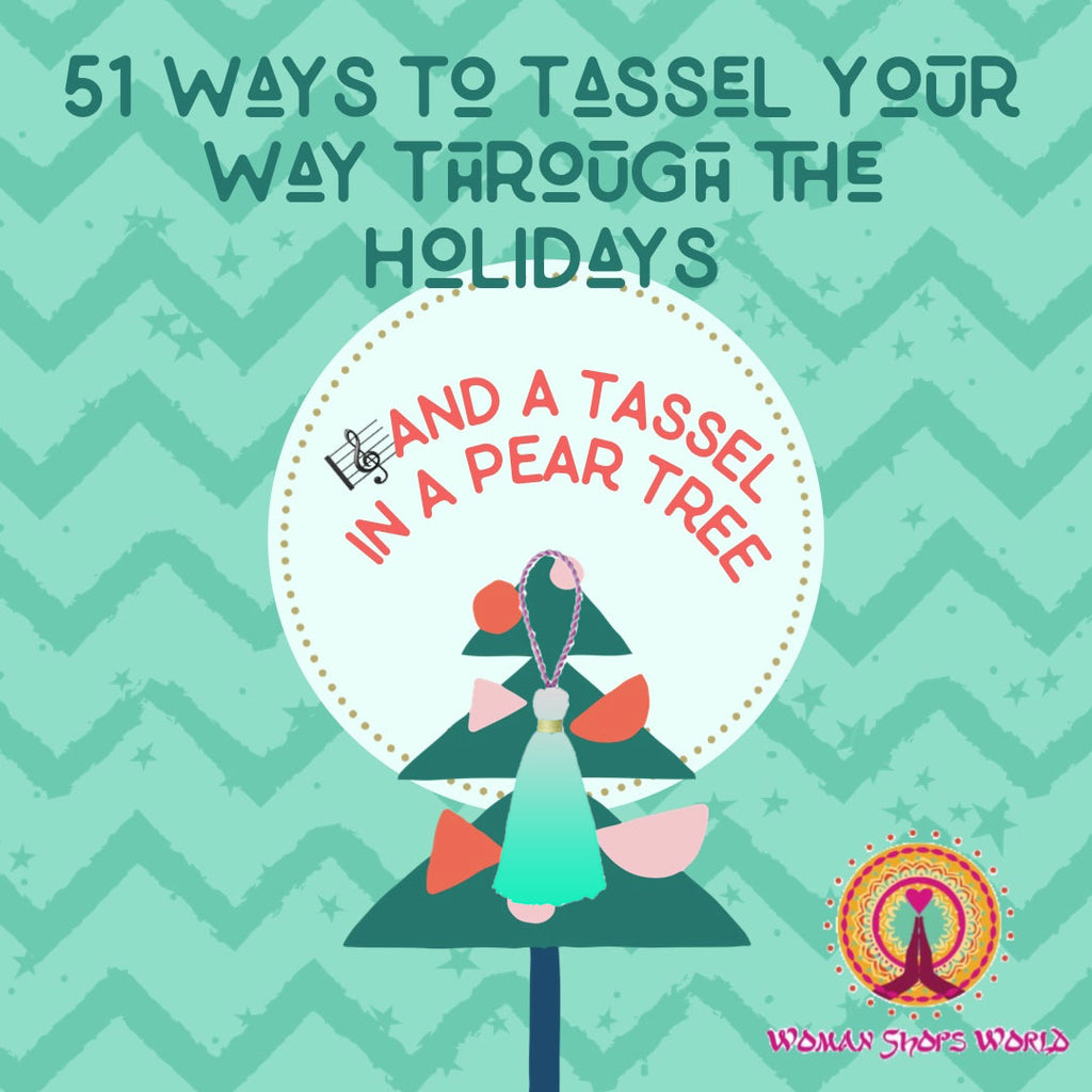 51 Ways to Tassel Your Way Through the Holidays
