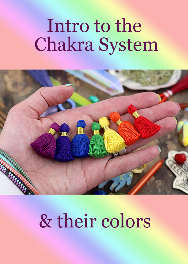 Intro to the Chakra System + Their Colors