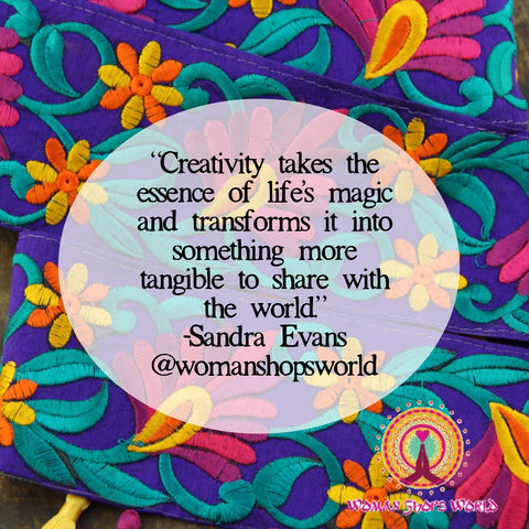 Quote about creativity, from Sandra Evans at WomanShopsWorld