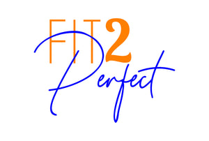 Fit 2 Perfect