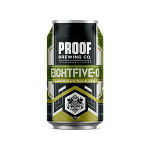 Eightfive-0 | 6-pack - Proof Brewing Company