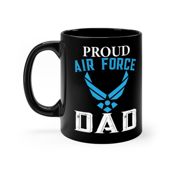 Proud Air Force Dad Black Mug 11oz