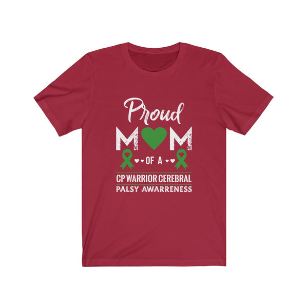 Proud Mom Of A Cerebral Palsy Warrior Unisex Jersey Short Sleeve Tee