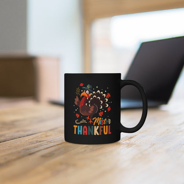Mister Thankful Black Mug 11oz