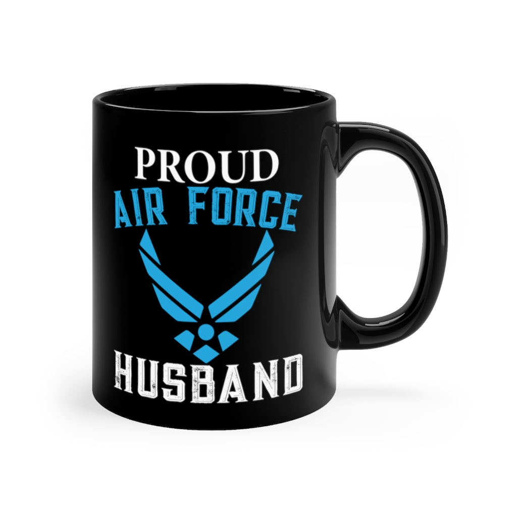 Proud Air force Husband Lack Mug 11oz
