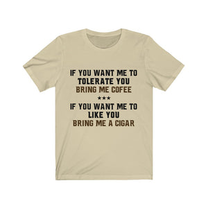 If You Want Me To Tolerate You Tee