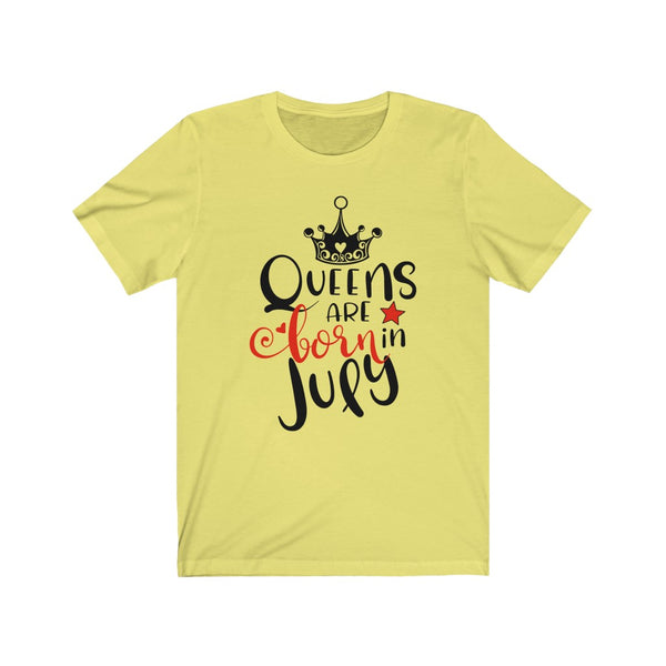Queens Are Born In July Tee