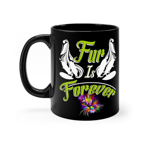 Fur Is Forever Black mug 11oz Printify