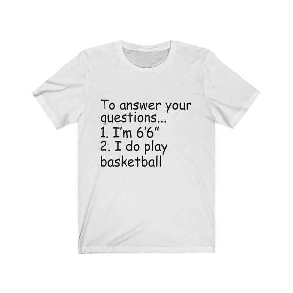 I Do Play Basketball Unisex Jersey Short Sleeve Tee Printify