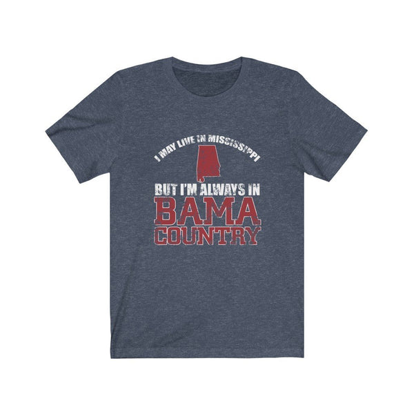 I May Live In Mississippi Unisex Jersey Short Sleeve Tee Printify