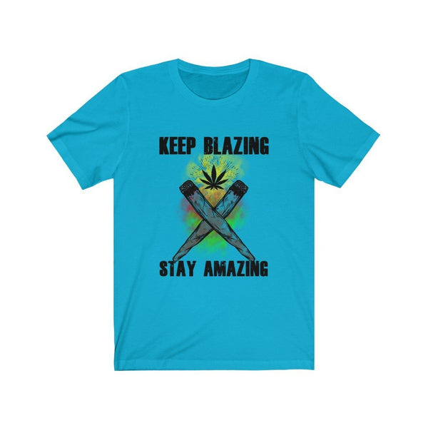 Keep Blazing Unisex Jersey Short Sleeve Tee Printify