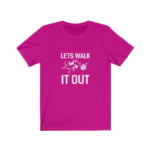 Lets Walk It Out Unisex Jersey Short Sleeve Tee Printify