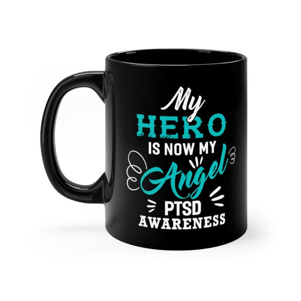 My Hero Is My Angel Mug 11oz Printify