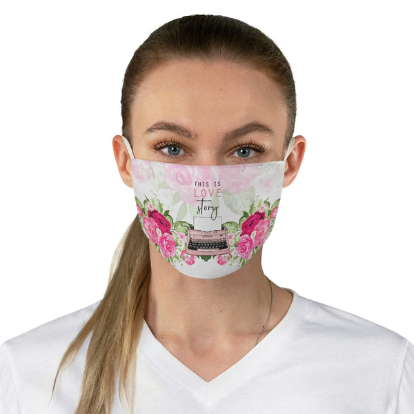 This Is Love Story Fabric Face Mask
