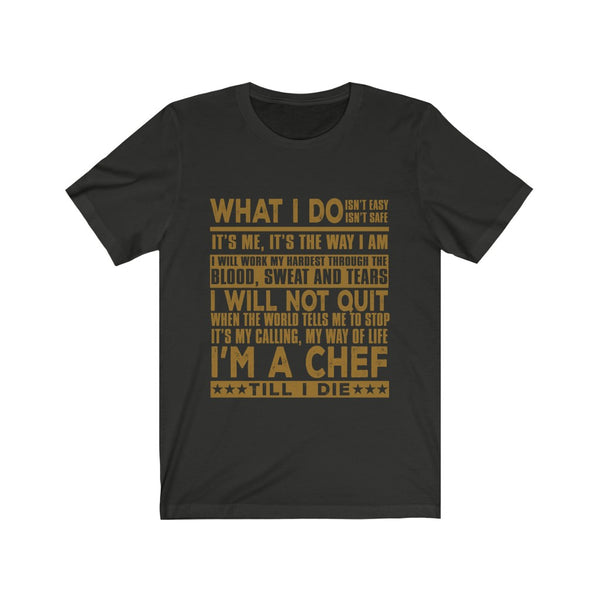 I'm A Chef Unisex Jersey Short Sleeve Tee