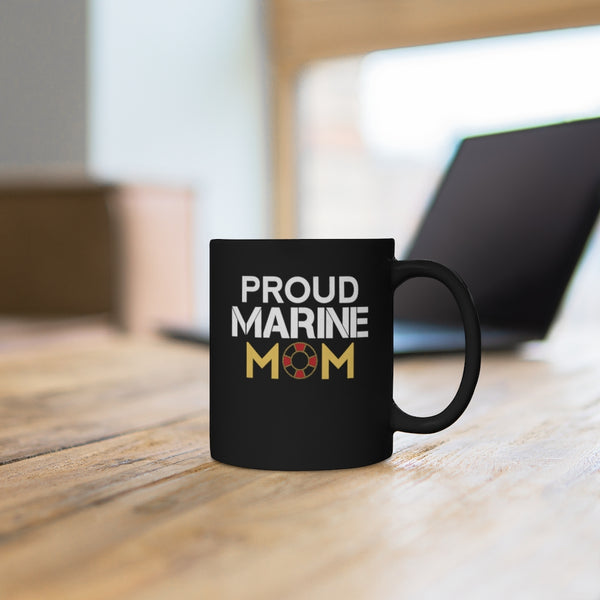 Proud Marine Mom Black Mug 11oz