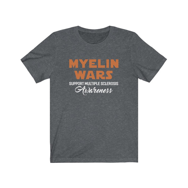 Multiple Sclerosis Shirt - Myelin Wars Shirts For MS Awareness Unisex Jersey Short Sleeve Tee